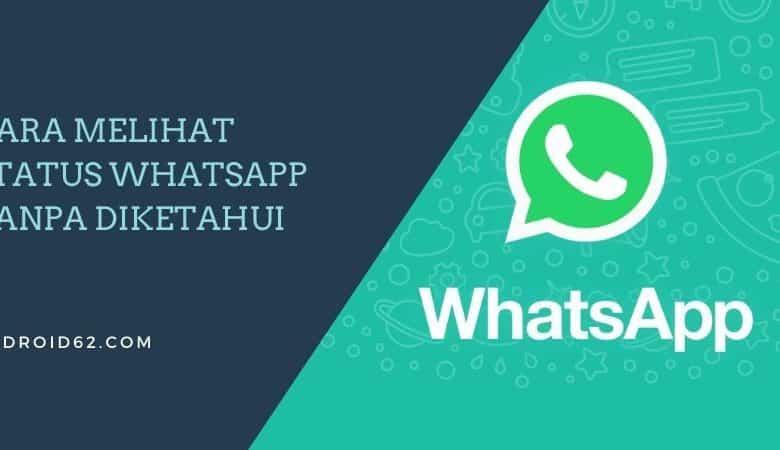 Photo of Cara Melihat Status WhatsApp (WA) Tanpa Diketahui Orang Lain