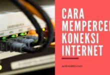 Photo of Cara Mempercepat Koneksi Internet Wifi dan Modem di PC