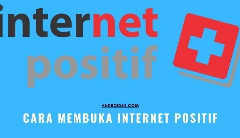 Photo of Cara Membuka Internet Positif di PC dan Android Terbaru