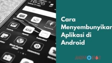 Photo of Cara Menyembunyikan Aplikasi di Android Tanpa Root