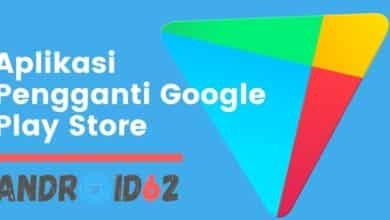 Photo of Aplikasi Pengganti Google Play Store di HP Android