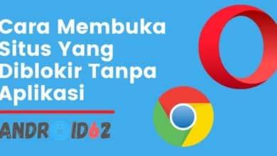 Photo of Cara Membuka Situs Yang Diblokir Tanpa Aplikasi di Google Chrome HP