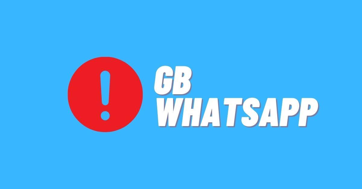 Kekurangan dan Bahaya WhatsApp GB
