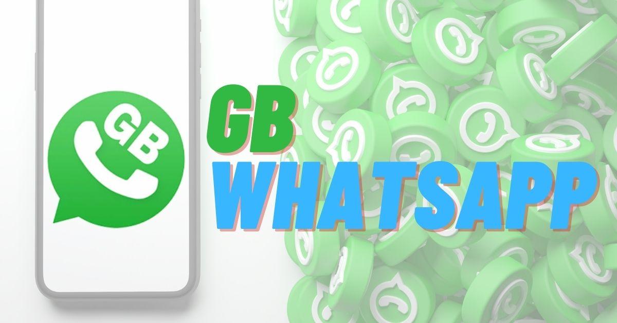 Apa Itu GB WhatsApp