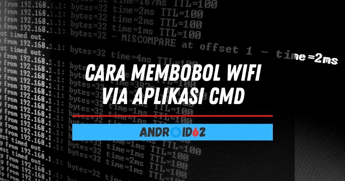 Cara Membobol WiFi Via Aplikasi CMD