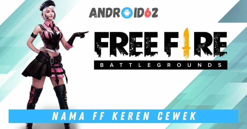 Nick Free Fire Keren Cewek