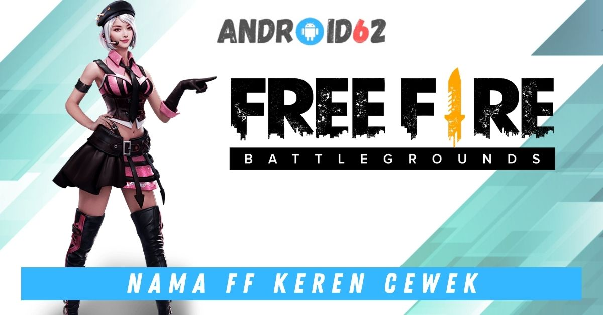 Username Free Fire Keren Cewek