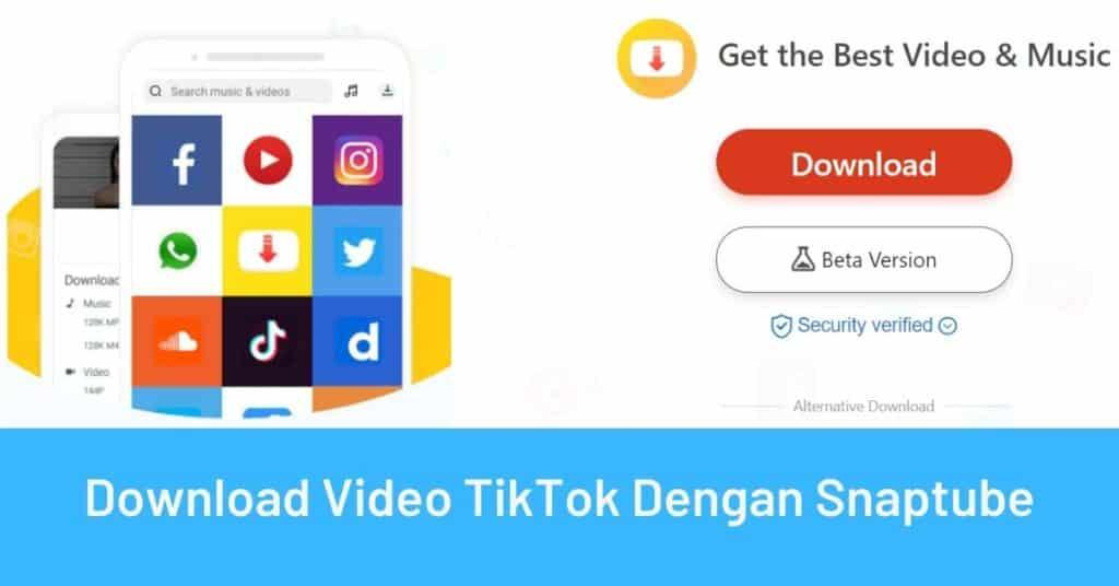Unduh Video Dengan Aplikasi Snaptube